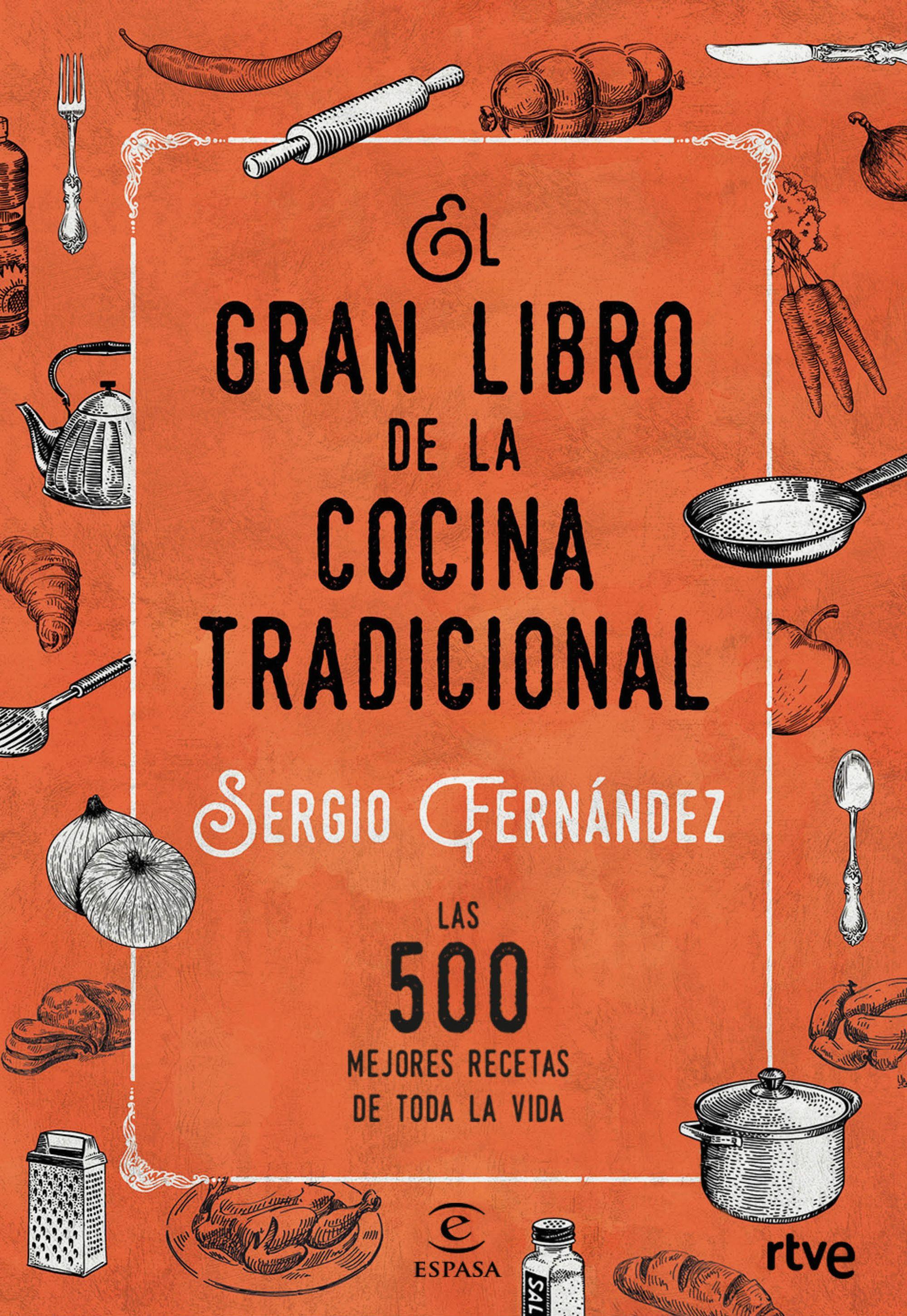 Cocina De Sergio Fernandez | El Gran Libro De La Cocina Tradicional Planeta De Livros